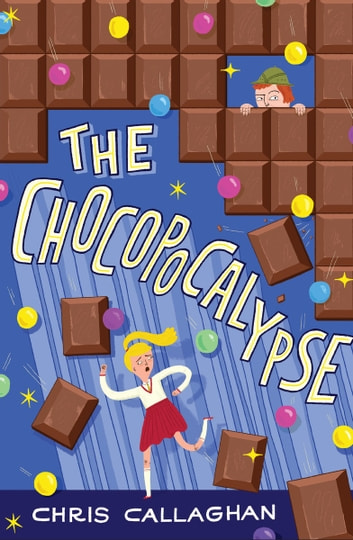 The Chocopocalypse ebook by Chris Callaghan