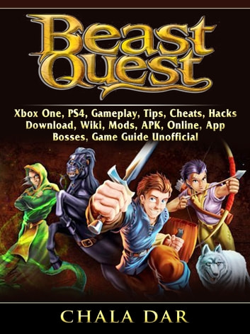 Beast Quest, Xbox One, PS4, Gameplay, Tips, Cheats, Hacks, Download, Wiki,  Mods, APK, Online, App, Bosses, Game Guide Unofficial