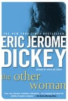 The Other Woman eBook by Eric Jerome Dickey