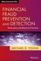 Financial Fraud Prevention and Detection ebook by Michael R. Young