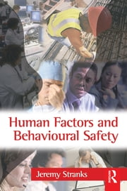 Human Factors and Behavioural Safety ebook by Jeremy Stranks