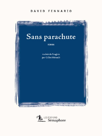 Sans parachute ebook by David Fennario