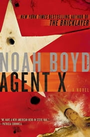 Agent X ebook by Noah Boyd