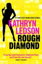 Rough Diamond ebook by Kathryn Ledson