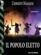 Il popolo eletto ebook by Umberto Maggesi
