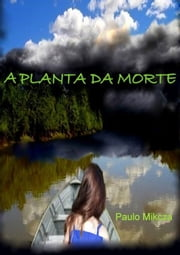 A Planta Da Morte ebook by Kobo.Web.Store.Products.Fields.ContributorFieldViewModel