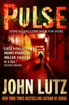 Pulse ebook by John Lutz