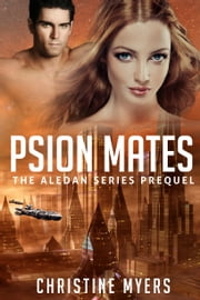 Psion Mates ebook by Christine Myers,Clarissa Lake