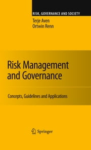 Risk Management and Governance - Concepts, Guidelines and Applications ebook by Terje Aven,Ortwin Renn