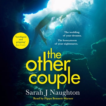 The Other Couple - The Number One Bestseller audiobook by Sarah J. Naughton