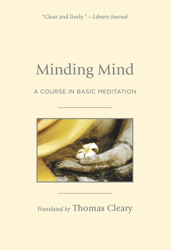Minding Mind - A Course in Basic Meditation ebook by