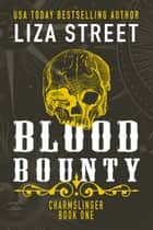 Blood Bounty ebook by