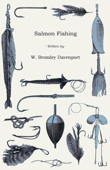 Salmon Fishing ebook by W. Bromley Davenport