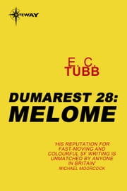 Melome - The Dumarest Saga Book 28 ebook by E.C. Tubb