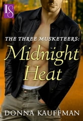 The Three Musketeers: Midnight Heat - A Loveswept Classic Romance ebook by Donna Kauffman