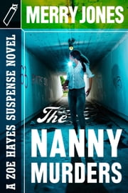 The Nanny Murders ebook by Merry Jones