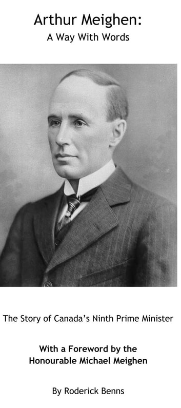 Arthur Meighen - A Way with Words 電子書籍 by Roderick Benns