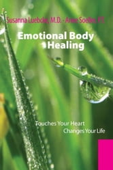 Emotional Body Healing ebook by Susanna Luebcke