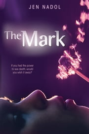 The Mark ebook by Jen Nadol