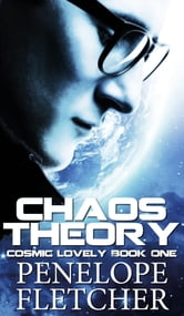 Chaos Theory - Alien Invasion Romance ebook by Penelope Fletcher