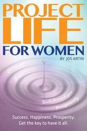 Project Life For Women ebook by Jos Artin