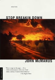 Stop Breakin Down - Stories ebook by John McManus