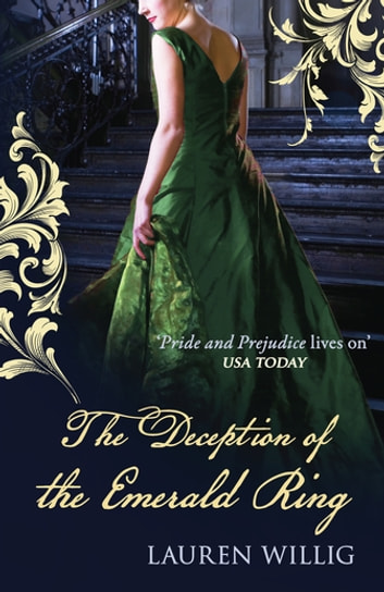 The Deception of the Emerald Ring - The page-turning Regency romance ebook by Lauren Willig