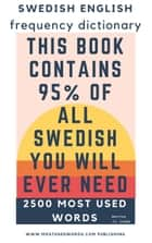 Swedish English Frequency Dictionary - Essential Vocabulary - 2500 Most Used Words - Swedish eBook by J.L. Laide
