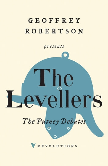 The Putney Debates ebook by The Levellers