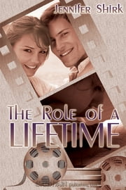 The Role of a Lifetime ebook by Jennifer Shirk