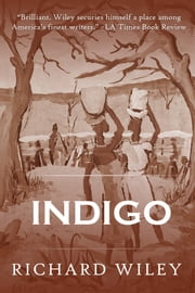 Indigo ebook by Richard Wiley