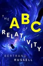 The ABC of Relativity ebook by