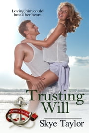 Trusting Will ebook by Skye Taylor