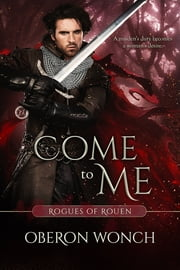 Come to Me ebook by Oberon Wonch