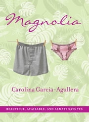 Magnolia ebook by Carolina Garcia-Aguilera