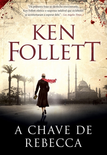 A chave de Rebecca eBook by Ken Follett