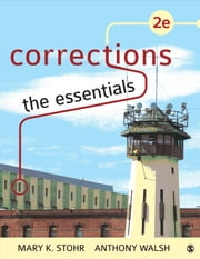 Corrections: The Essentials ebook by Mary K. Stohr,Anthony Walsh