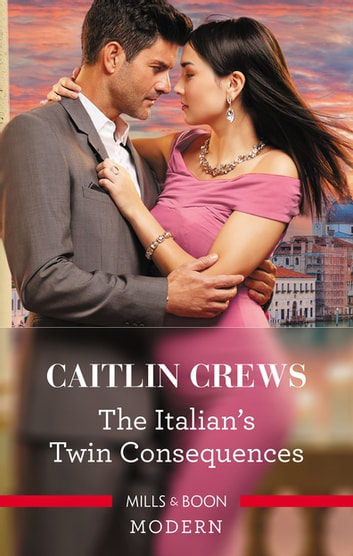 The Italian's Twin Consequences ebook by Caitlin Crews