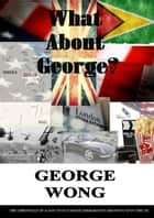 What About George? ebook by