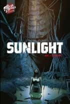 Sunlight ebook by Christophe Bec, Bernard Khattou