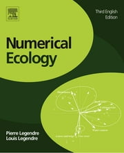 Numerical Ecology ebook by P. Legendre,Loic F J Legendre