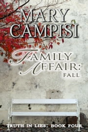 A Family Affair: Fall ebook by Mary Campisi