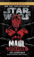 Lockdown: Star Wars Legends (Maul) ebook by Joe Schreiber