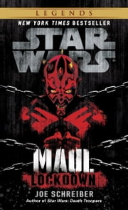 Lockdown: Star Wars (Maul) ebook by Joe Schreiber