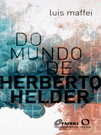 Do mundo de Herberto Helder eBook by Luis Maffei