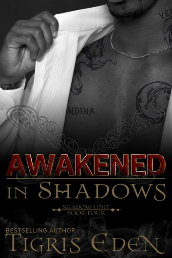 Awakened In Shadows ebook by Tigris Eden