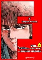 F - Volume 6 ebook by Rokuda Noboru