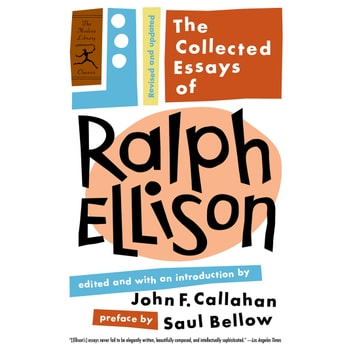 ellison essays The collected essays of ralph ellison: revised and updated and millions of other books are available for instant accesskindle | audible.