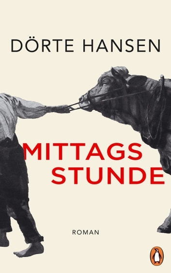 Mittagsstunde - Roman eBook by Dörte Hansen