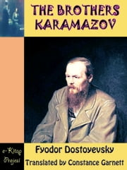 The Brothers Karamazov ebook by Fyodor Dostoyevsky,Constance Garnett,Murat Ukray